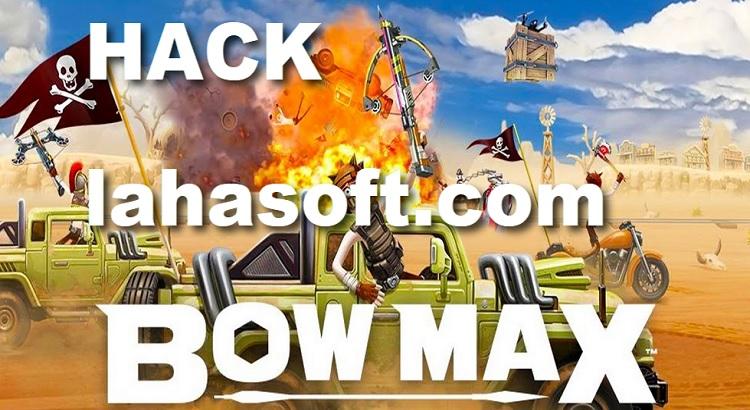 BOWMAX Hack